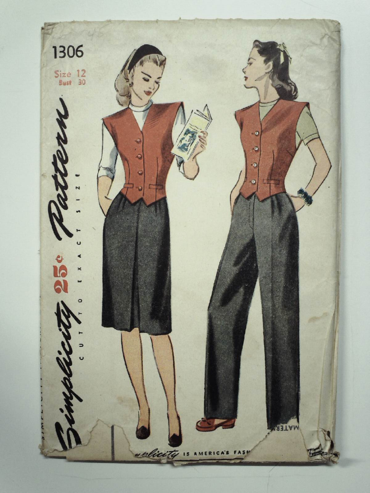 40s -Simplicity Pattern No. 1306- Womens skirt, slacks and vest. The skirt and slacks are fashioned with trouser pleats at front waistline, darts at back waistline and vertical pockets at either side. A center front inverted pleat trims the skirt front and the skirt back is seamed down the center. The slacks have a fly opening secured with a slide fastener. Welt pockets trim the dart fitted vest which features extended shoulders and a four button front closing.