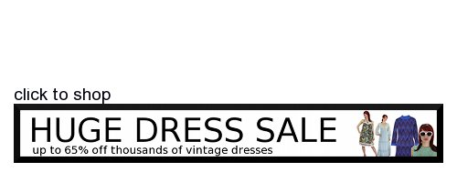 Huge Vintage Dress Sale, Click here
