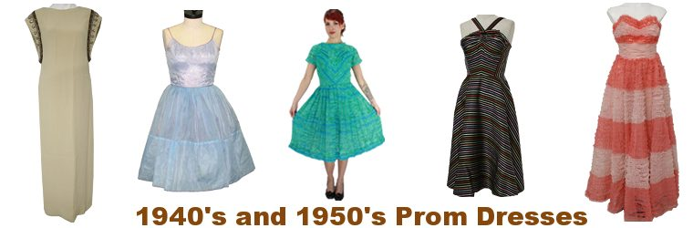 1940s & 1950s Prom Dresses