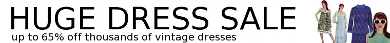 Huge Vintage Dress Sale